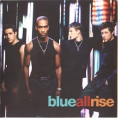 ALBUM LYRICS: All Rise - Blue (0000-00-00)