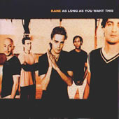ALBUM LYRICS: As Long As You Want This - Kane (0000-00-00)