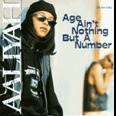 ALBUM LYRICS: Age Ain't Nothing But A Number - Aaliyah (0000-00-00)