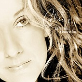 ALBUM LYRICS: All The Way...A Decade Of Song - Celine Dion (0000-00-00)