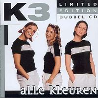 ALBUM LYRICS: Alle Kleuren - K3 (2001-11-28)