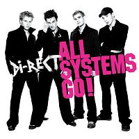 ALBUM LYRICS: All Systems Go - Di-rect (2005-02-18)